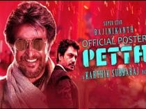 Rajini Kanth's Mass Action Petta Full Movie Download, Songs, And Lyrics